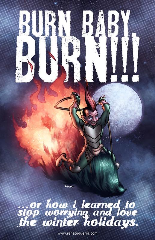 burn, baby!