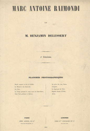Marc Antoine Raimondi par M. Benjamin Delessert, 1853 | by The Patrick Montgomery Collection