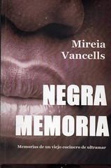 Mireia Vancells, Negra memoria