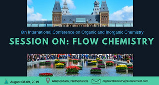 Flow Chemistry | by Conference on Organic and Inorganic Chemistry