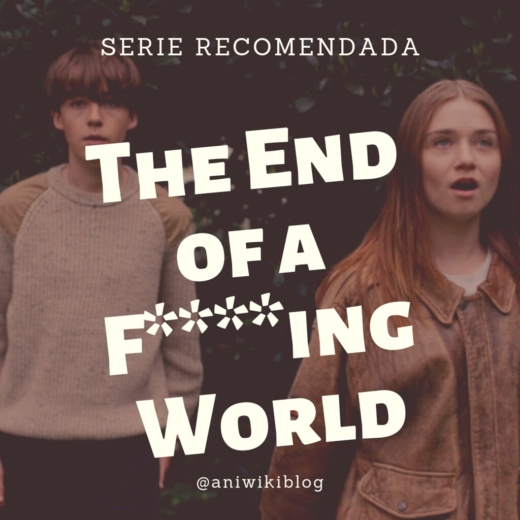the end of a f***ing world