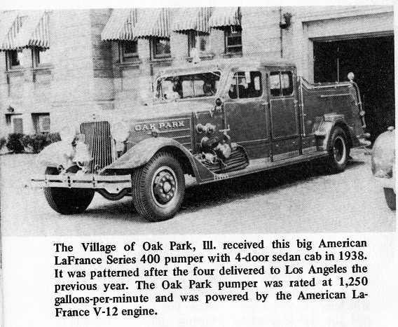 Oak Park American Lafrance 1938-60.engine#3  This engine was alway exciting to see in action responding to the emergences .