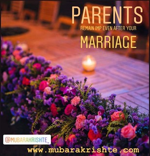 """""""Parents Remain Important Even After Your Marriage."""""""