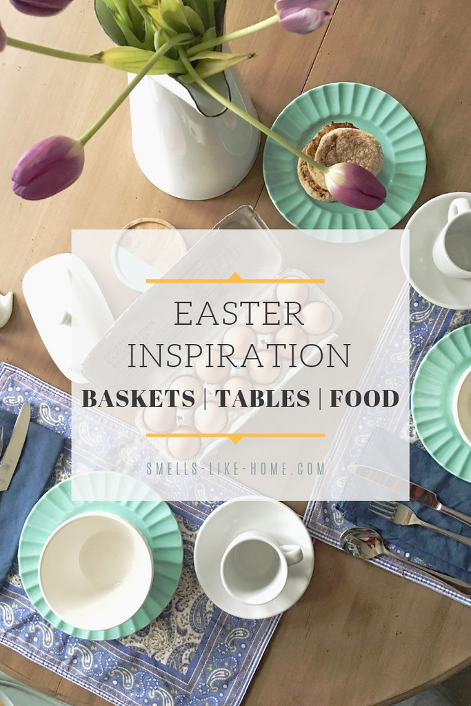 Infant and Toddler Easter Baskets, Easter Table Decor, and Easter Food Inspiration