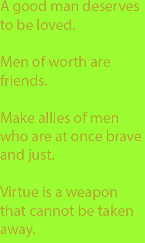 6-1 Virtue is a weapon that cannot be taken away.