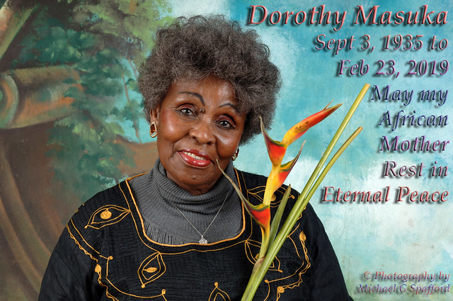 Dorothy Masuka, May she Rest in Eternal Peace. You will be missed my dear friend.