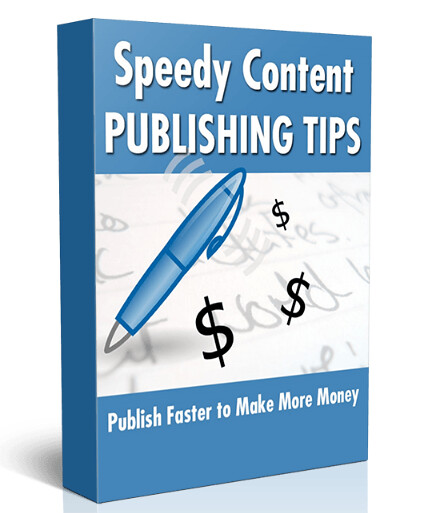 Speedy Content Publishing Tips