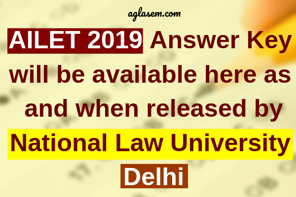 AILET 2019 Answer Key, Previous Year Question Papers With Answer Key - Download PDF