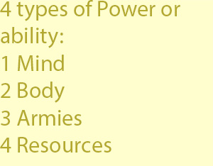 3 mind, or the body, or in armies and resources