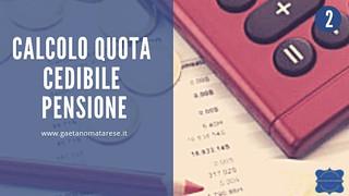 calcolo-quinto-cedibile-pensione | by consulentecreditolatina