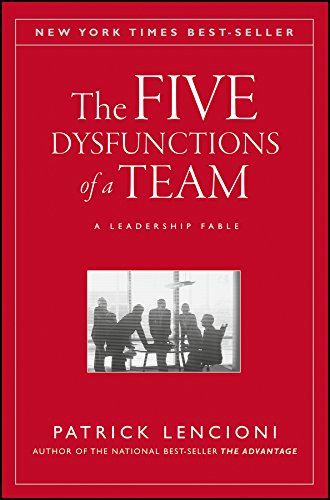 The Five Dysfunctions of a Team, par Patrick Lencioni