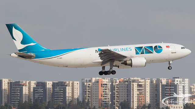 TLV - MNG Airbus A330-200 Freighter TC-MCE