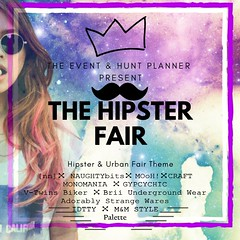 The Hipster Fair 2018- OPEN NOW...!!!                                        Feb, 30- March, April 06.2019