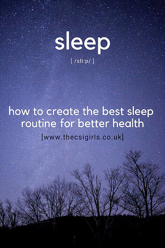 How to create the best sleep routine for better health   by The CSI Girls