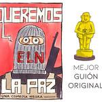 """Mejor Guión Original: ELN con """"Queremos la paz"""""""