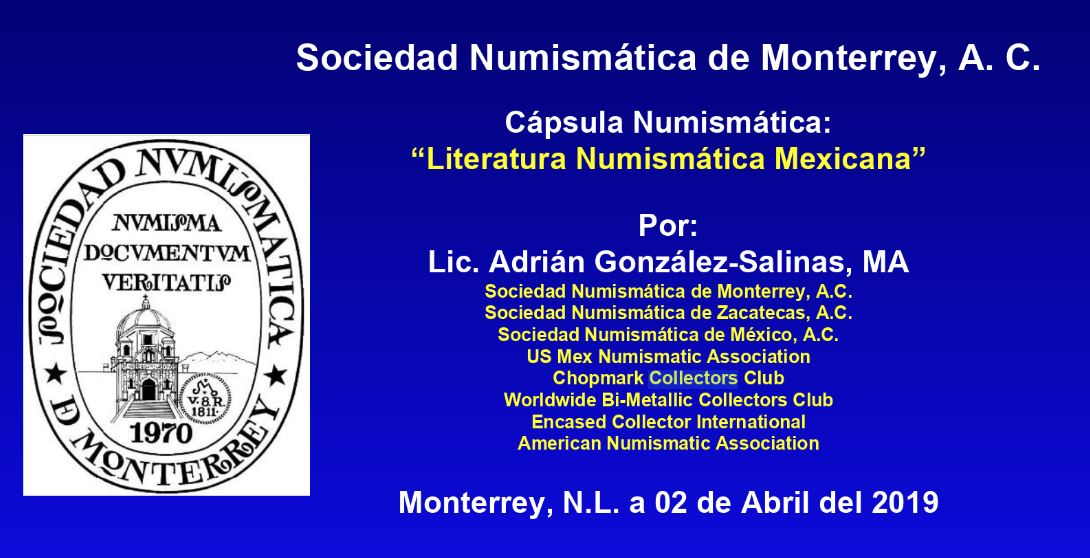 Mexican Numismatic Literature Conference slide 1