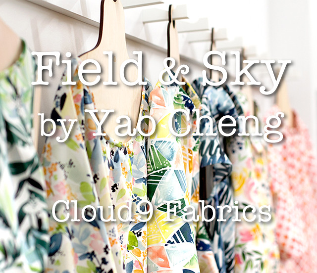 Cloud9 Fabrics Field & Sky Collection by Yao Cheng