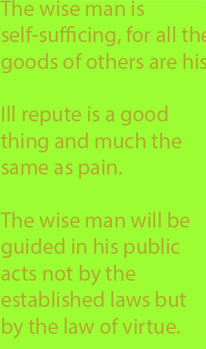 6-1 the wise man will be guided in his public acts not by the established laws but by the law of virtue