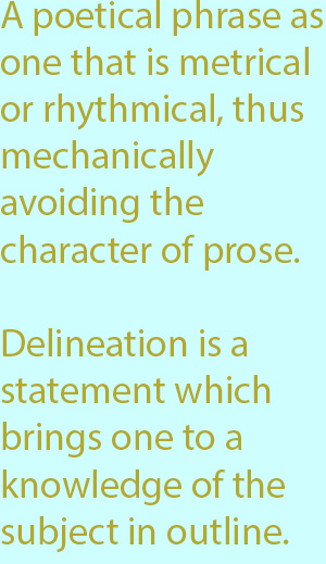 7-1 Delineation is a statement which brings one to a knowledge of the subject in outline
