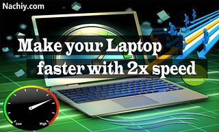 Increase Laptop Performance nachiy | by nachiytechnews