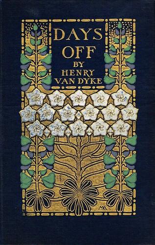 Days Off by Henry Van Dyke   by The Lightburns