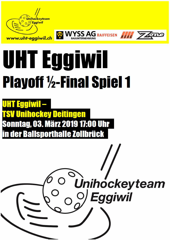 Herren l - TSV Unihockey Deitingen, Saison 2018/19, Playoff 1/2-Final, Spiel 1