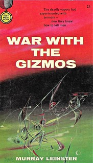 WAR WITH THE GIZMOS by Murray Leinster. Gold Medal Books 1959. 160 pages. | by Jim Linwood