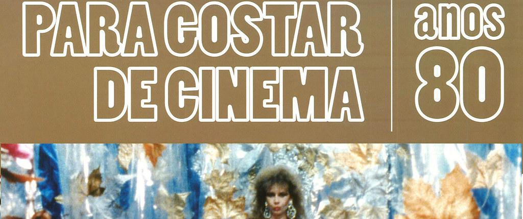 Para Gostar de Cinema 4 - Anos 80