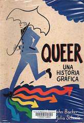 John Baker y Julia Scheele, Queer una historia gráfica