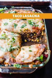 Taco Lasagna   by Smells Like Home