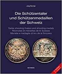 RICHTER, Jürg. Die Schützentaler und Schützenmedaillen der Schweiz book cover | by Numismatic Bibliomania Society