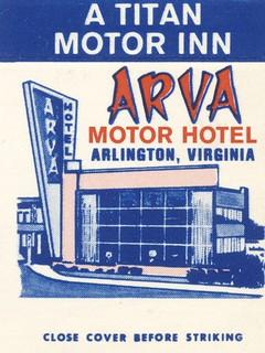 Arva Motor Hotel - Arlington, Virginia | by The Cardboard America Archives