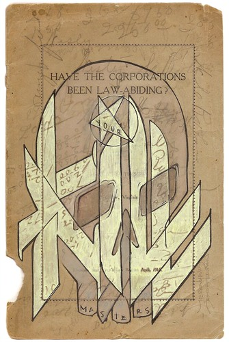 """HAVE THE CORPORATIONS BEEN LAW-ABIDING? : """"KILL YOUR MASTERS""""   by iamhieronymus@gmail.com"""