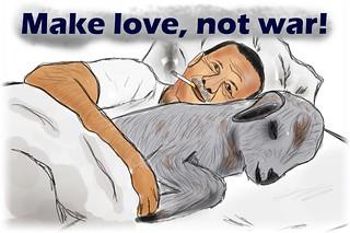 Erdogan und Make Love Not War