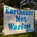 Earthcare Not Warfare