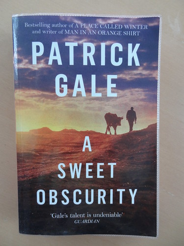 A Sweet Obscurity - Patrick Gale | by Mary Loosemore