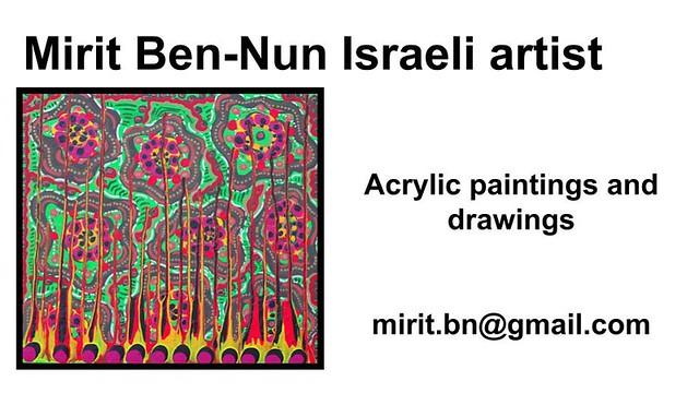Mirit Ben-Nun artist art exhibition motivated magnetic brilliant woman