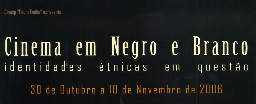 Cinema em Negro e Branco: Identidades Étnicas em Questão