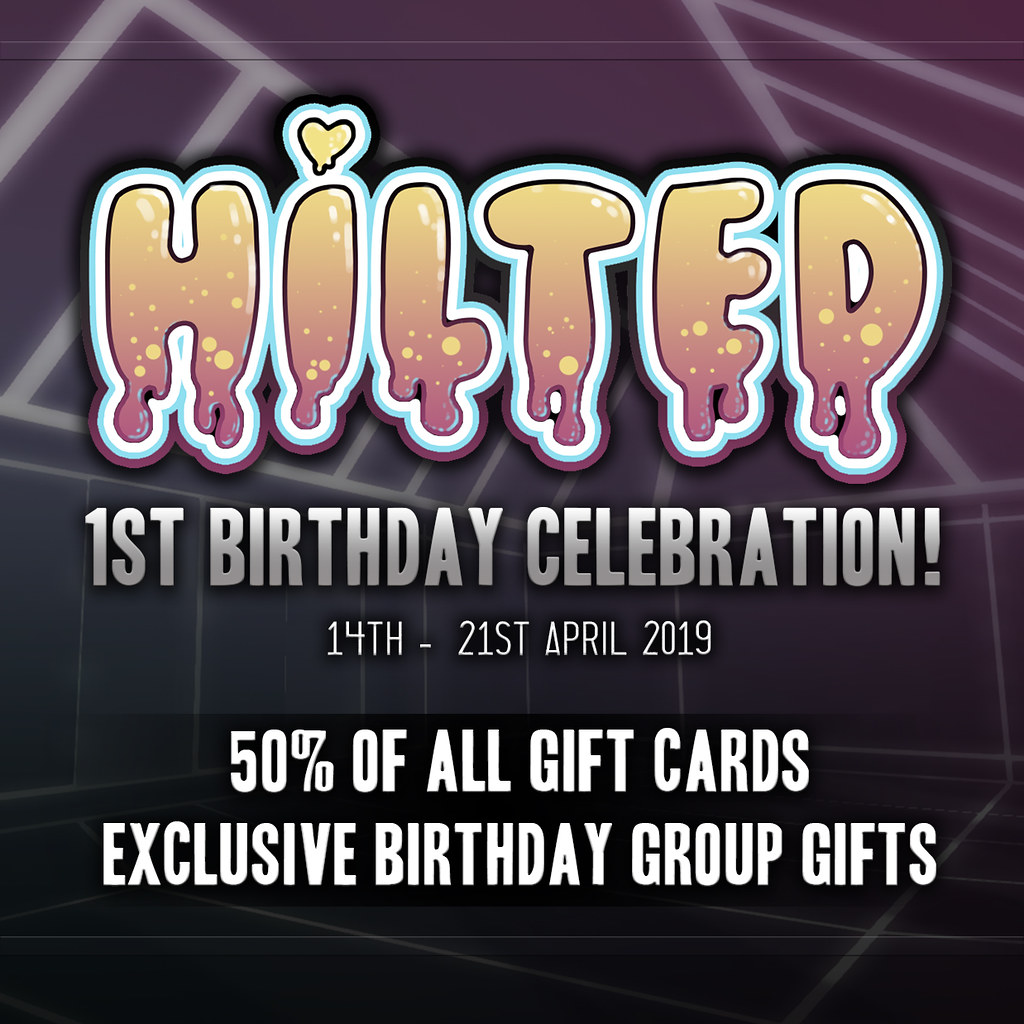 HILTED – Birthday Celebration!