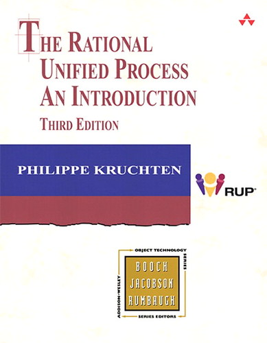 The Rational Unified Process, an introduction, 3rd edt., par Philippe Kruchten