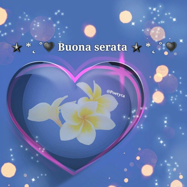 ☆ *˛ ˚♥ Buona serata ☆ *˛ ˚ ♥ | from bit.ly/2T7sU1H | Poetyca | Flickr