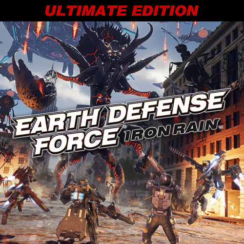 EARTH DEFENSE FORCE: IRON RAIN Ultimate Edition