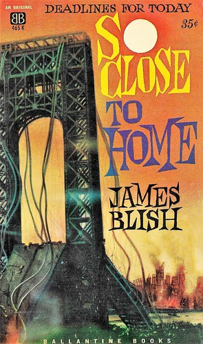 SO CLOSE TO HOME by James Blish. Ballantine Books 1961. 144 pages. | by Jim Linwood