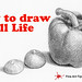 How to Draw a Still Life - Paprika & Onions - Narrated