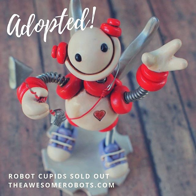 What is going on today?! ...THEN there was none, all sold out of Cupid Bots for 2019, thank you everyone