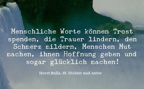 Menschliche Worte Können Trost Spenden Zitat Horst Bulla