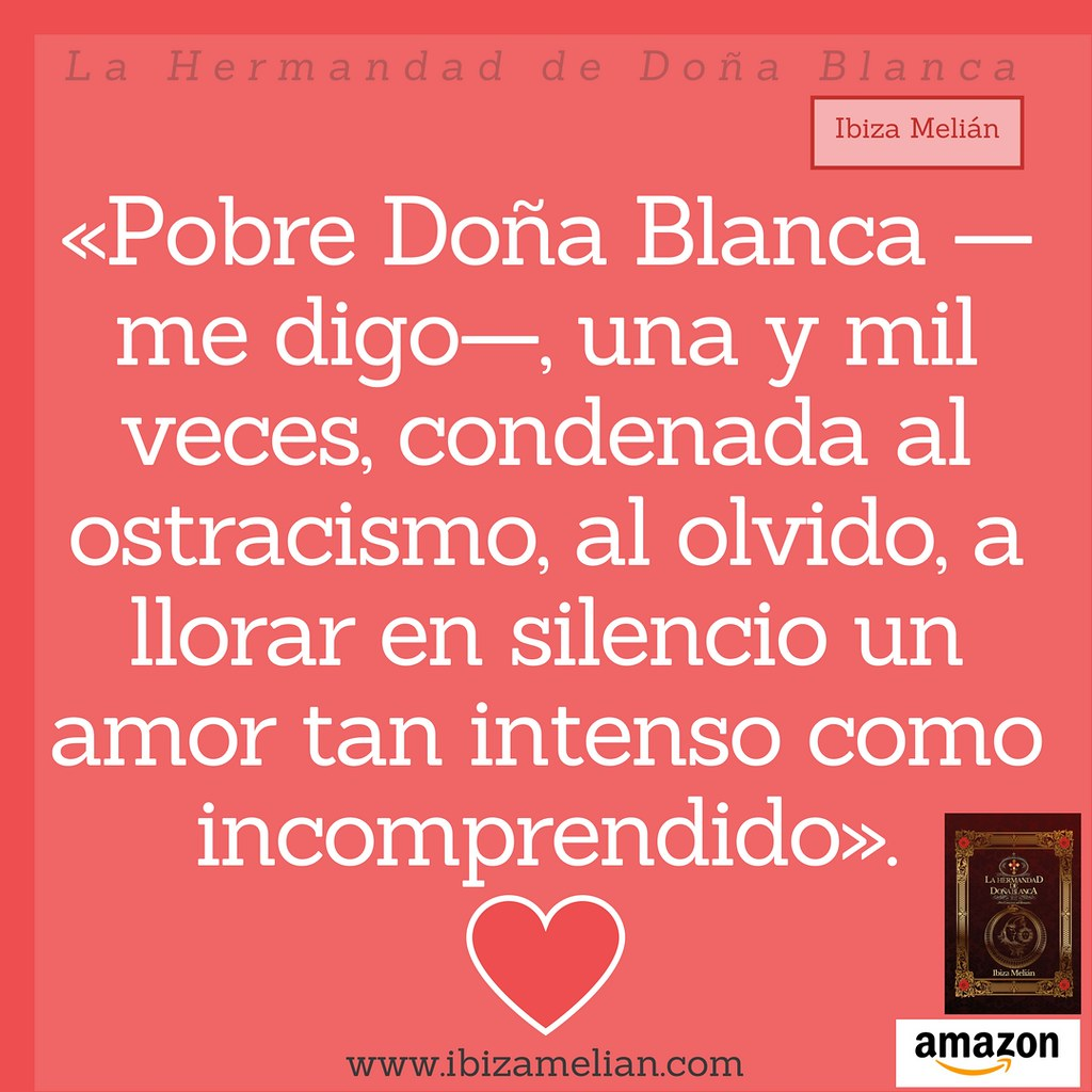Frase Sobre El Amor Imposible Pobre Doña Blanca Me Digo