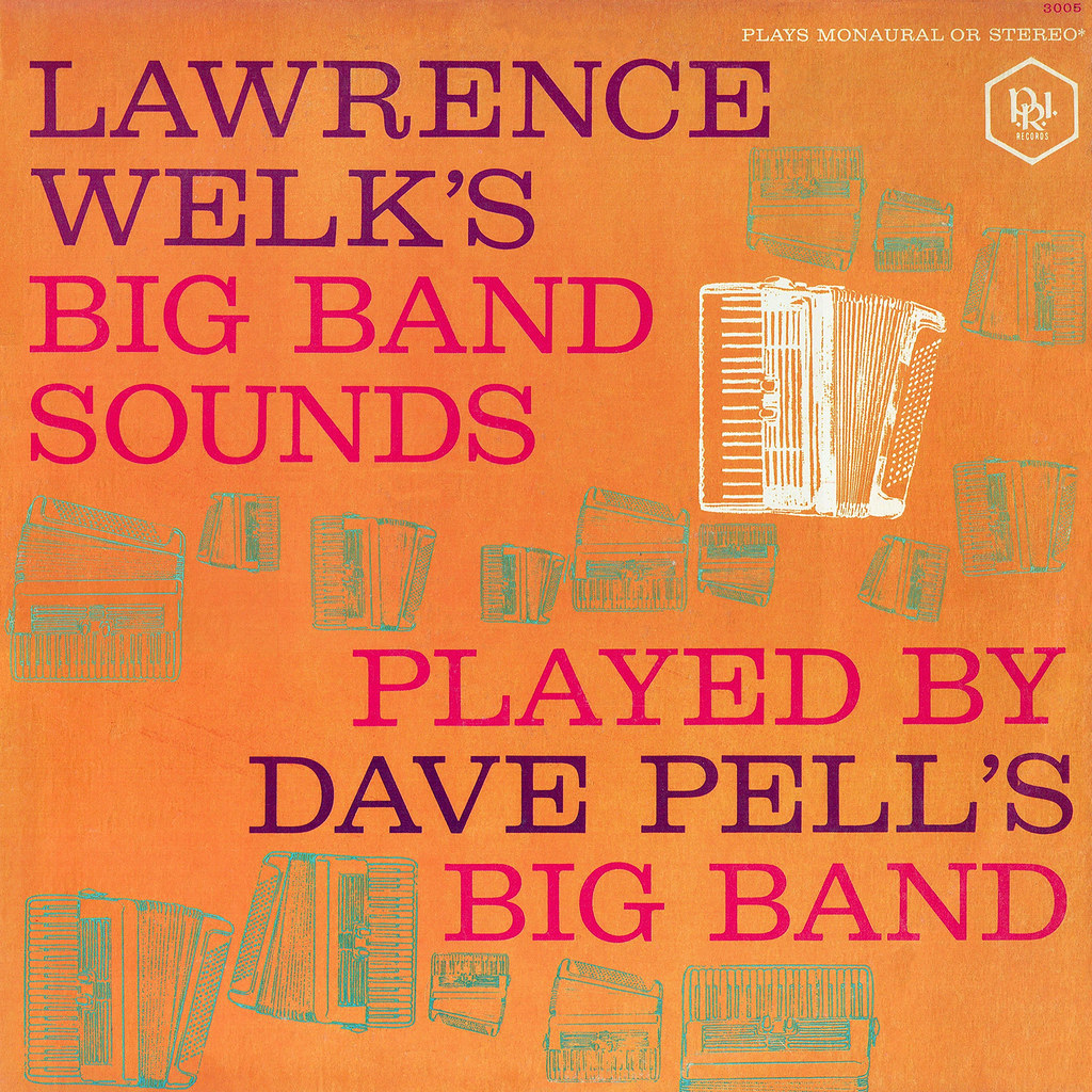 Dave Pell - Lawrence Welk's Big Band Sounds