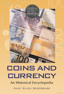 Coins and Currency An Historical Encyclopedia cover | by Numismatic Bibliomania Society