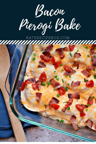 Bacon Pierogi Bake | by katesrecipebox